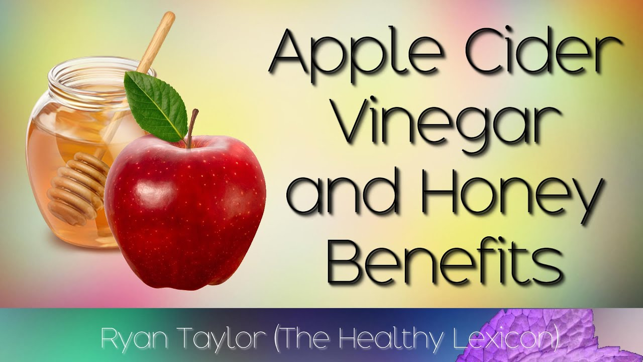 Apple Cider Vinegar and Honey: Benefits - YouTube