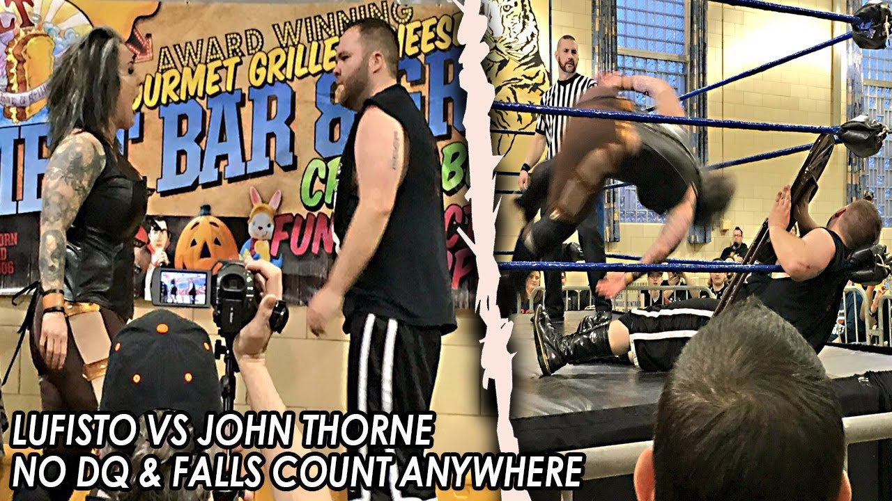 (FREE INTERGENDER MATCH) 2017 - LuFisto Vs John Thorne – No DQ, Falls Count Anywhere