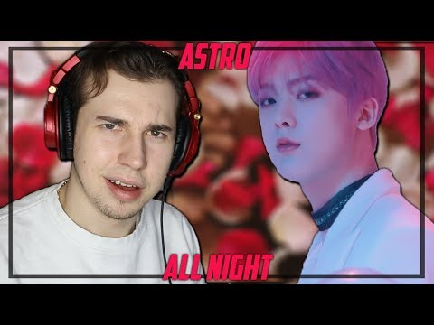 Critic Reacts to ASTRO - ALL NIGHT