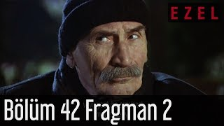 Ezel 42.Bölüm 2.Fragman