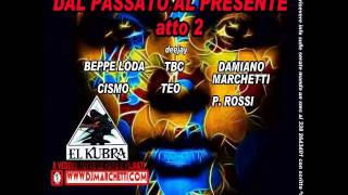 KUBRA1 GIUGNO 2016-DJ D.MARCHETTI-LODA TBC TEO CISMO ROSSI