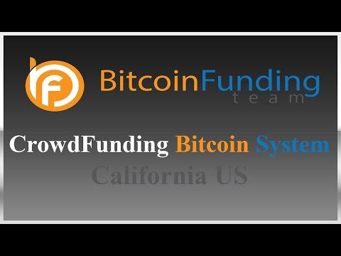 CrowdFunding Bitcoin System California US