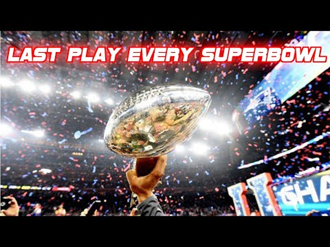 Last Play Of Every Super Bowl (2018)