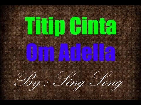 Om Adella - Titip Cinta Karaoke No Vocal