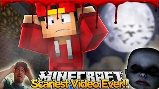 Minecraft Face Cam - THE SCARIEST VIDEO EVER, HALLOWEEN SPECIAL!!