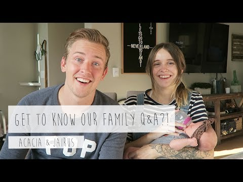 GET TO KNOW OUR FAMILY Q&A?! | ACACIA & JAIRUS