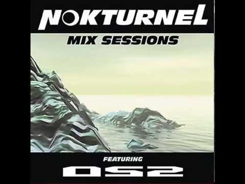 Nokturnal Mix Sessions with OS2