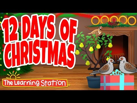 12 Days of Christmas  Christmas Songs for Children  Christmas Dance Song  The Learning Station