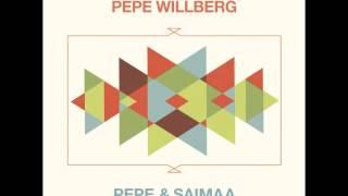 Pepe Willberg - Aivan Sama Mulle Mä Oon Onnellinen
