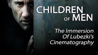 Children Of Men - The Immersion Of Lubezki's Cinematography