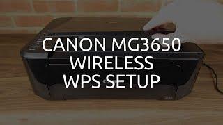 Canon MG3650 Wireless / WiFi WPS Setup