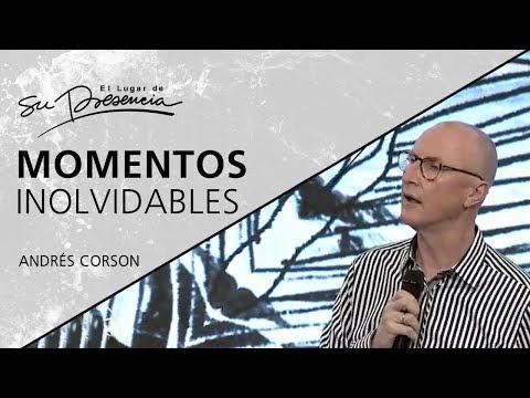 Momentos Inolvidables - Andrés Corson - 23 Enero 2019