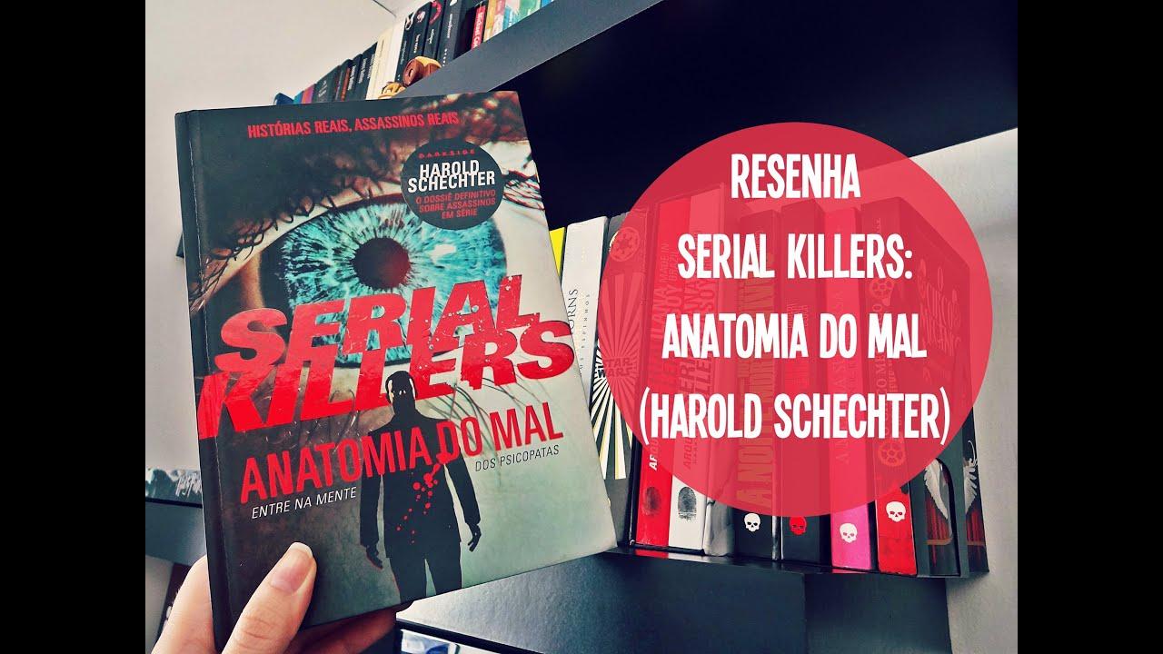 Livro Serial Killers Anatomia Do Mal Pdf