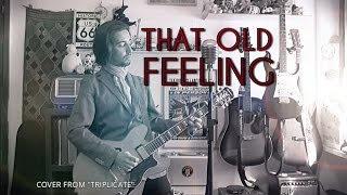 Bob Dylan - That Old Feeling (cover from TRIPLICATE)