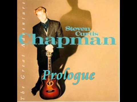 Steven Curtis Chapman - The Great Adventure - Prologue