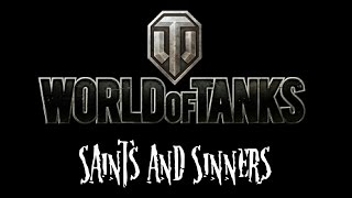 World of Tanks - Saints and Sinners