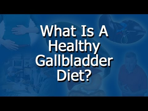 What is a good diet for the gallbladder?