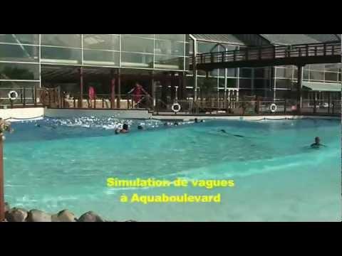 Sur Les Vagues Aquauboullevard Youtube