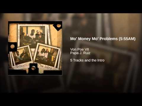 Mo' Money Mo' Problems (5:55AM)