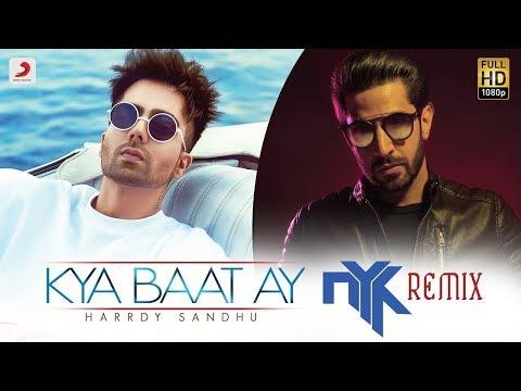 Harrdy Sandhu - Kya Baat Ay | DJ NYK Official Remix | Sony Music India