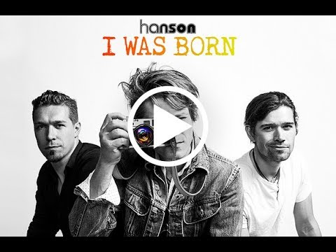 HANSON - I Was Born OFFICIAL MUSIC VIDEO