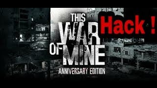 How to hack this war of mine