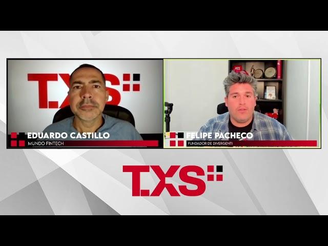 Eduardo Castillo en Mundo Fintech en TXSPlus.com