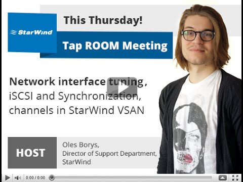 Network interface tuning, iSCSI and Synchronization channels in StarWind VSAN