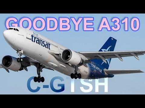 LAST FLIGHT EVER!! Air Transat Airbus A310's Final Departure From Montreal