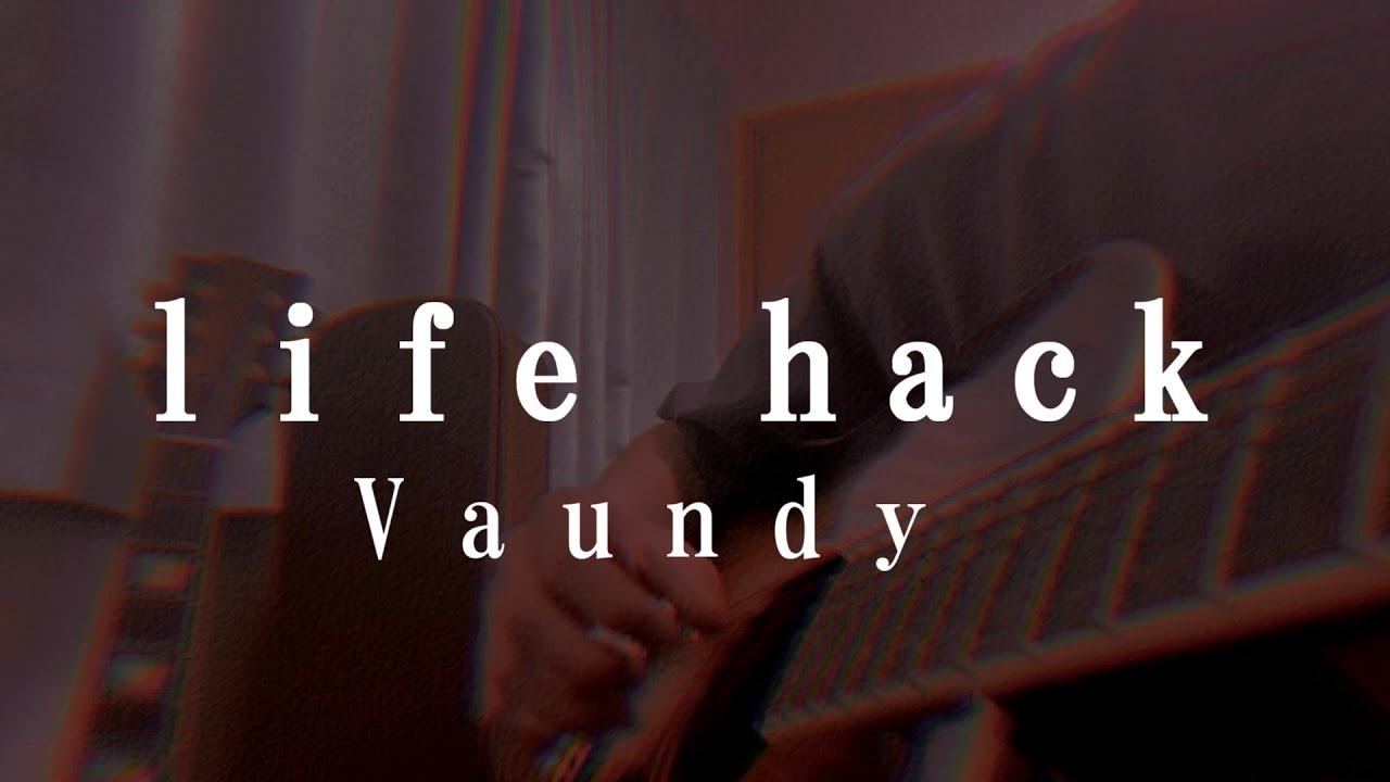 【18歳が】life hack / Vaundy 弾き語りしてみた。 #Shorts
