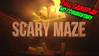 Roblox: Scary Maze - Full Gameplay - No Commentary
