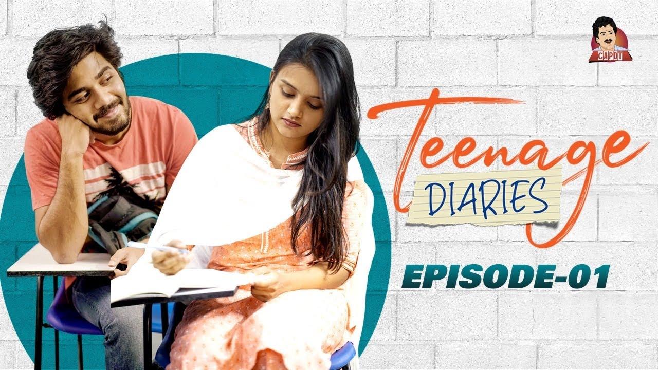 Download Teenage Diaries - Episode 01     Web Series    CAPDT