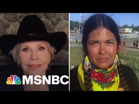 Activists Jane Fonda, Tara Houska Battle Oil Pipeline: 'This Is Theft Of Land'
