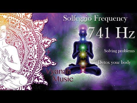 741 Hz Solfeggio - Detox your body & solving problems