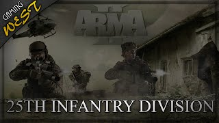 25th Infantry Division - Arma 2 OA - Realism Unit (Team Leader)