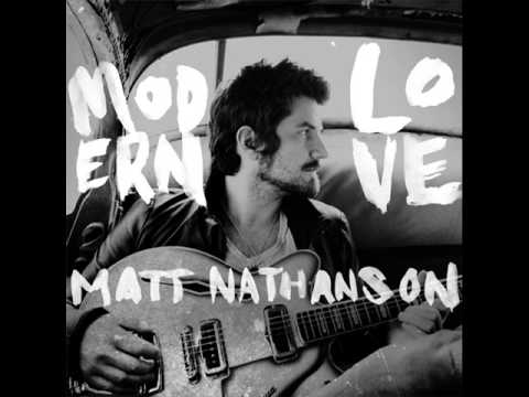 Matt Nathanson - Modern Love (Album Version)
