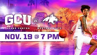 GCU Men's Basketball vs Montana State November 19, 2019