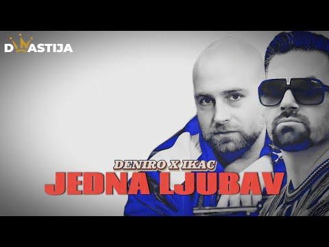 Deniro ft. Ikac - Jedna Ljubav