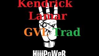Kendrick Lamar - HiiiPower Traduction Française
