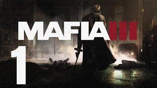 Mafia III Gameplay Walkthrough HD - Intro - Part 1 [No Commentary]