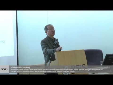 RSIS Colloquium by Professor Chu Shulong 26 January 2016