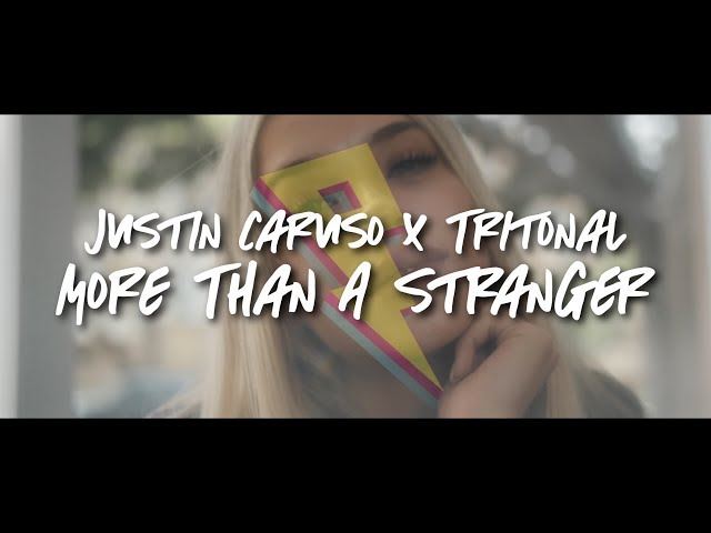 Justin Caruso - More Than A Stranger (Tritonal Remix) [Lyric Video] (ft. CAPPA & Ryan Hicari)