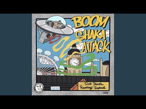 Boom Shaka Attack