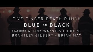 Five Finger Death Punch Blue On Black feat. Kenny Wayne Shepherd, Brantley Gilbert Brian May.mp3