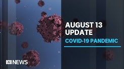 Coronavirus update Aug. 13: Victoria records 278 new cases and eight deaths | ABC News