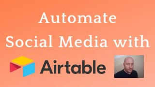 Automate Social Media Posts (Airtable & Zapier)