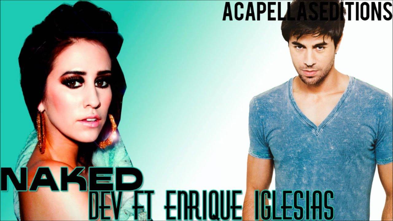 Golden in ME : DEV - Naked ft. Enrique Iglesias