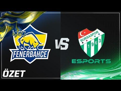 1907 Fenerbahçe Espor ( FB ) vs Bursaspor Esports ( BUR ) Maç Özeti   2018 Yaz Mevsimi 8. Hafta