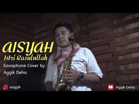 aisyah-istri-rasulullah-(saxophone-cover)