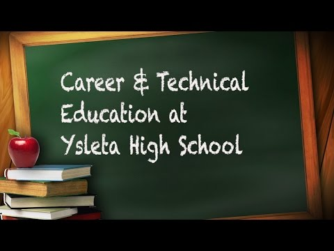 Career & Technical Education Programs at Ysleta High School